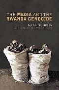 Media and the Rwanda Genocide