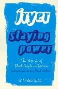 Staying Power : The History of Black People in Britain, Second Edition