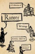 Collection of Ranter Writings : Spiritual Liberty and Sexual Freedom in the English Revolution