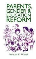 Parents, Gender and Education Reform