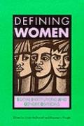Defining Women Social Institutions and Gender Divisions