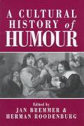 Cultural History of Humour From Antiquity to the Present Day