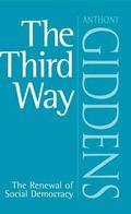 Third Way The Renewal of Social Democracy