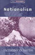 Nationalism Theory, Ideology, History