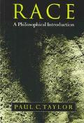 Race A Philosophical Introduction