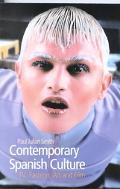 Contemporary Spanish Culture Tv, Fashion, Art and Film