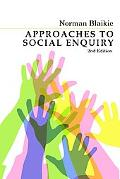 Approaches to Social Inquiry Advancing Knowledge