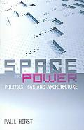 Space And Power Politics, War and Architecture