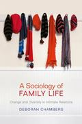 Sociology of Family Life : Change and Diversity in Intimate Relations