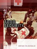 Food Security : Addressing Challenges from Malnutrition, Food Safety and Environmental Change