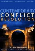 Contemporary Conflict Resolution : The Prevention, Management and Transformation of Deadly C...
