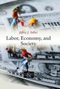 Labor, Economy, and Society