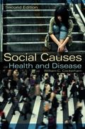 Social Causes of Health and Disease