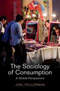 Sociology of Consumption : A Global Approach