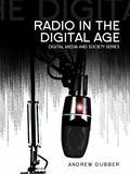 Radio in the Digital Age