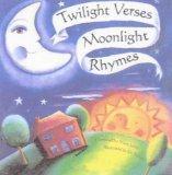 Twilight Verses, Moonlight Rhymes