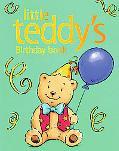 Little Teddy's Birthday Book