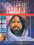 Lion Graphic Bible The Whole Story from Genesis to Revelation