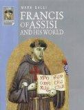 Francis of Assisi and His World (Lion Histories)