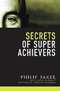 Secrets Of Super Achievers