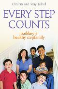 Every Step Counts Building a Healthy Stepfamily