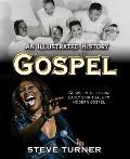 Illustrated History of Gospel