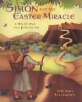 Simon and the Easter Miracle. by Mary Joslin