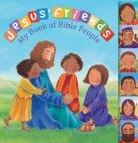 Jesus' Friends: My Book of Bible People