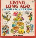 Living Long Ago Food and Eating