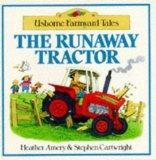 The Runaway Tractor (Farmyard Tales Readers)