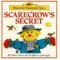 Scarecrows Secret