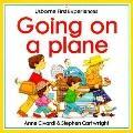 Going on a Plane - Anne Civardi - Paperback