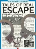 Tales of Real Escape