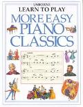 More Easy Piano Classics