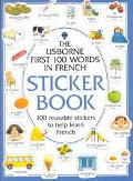 First One Hundred Words Sticker Books/French