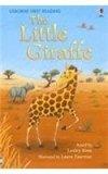 Little Giraffe (First Reading Level 2)