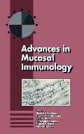 Advances in Mucosal Immunology Proceedings of the Fifth International Congress of Mucosal Im...
