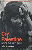 Cry Palestine, Inside the West Bank