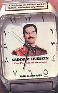 Saddam Hussein The Politics of Revenge