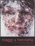 Maggi and Henrietta