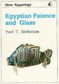 Egyptian Faience and Glass: Egyptology 18