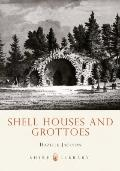 Shell Houses and Grottoes - Hazelle Jackson - Paperback