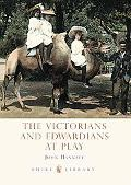 The Victorians and Edwardians at Play
