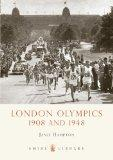 London Olympics: 1908 and 1948 (Shire Library)