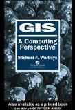 GIS : A Computer Science Perspective