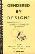 Gendered by Design? Information Technology and Office Systems