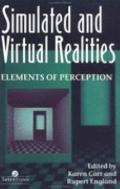 Simulated and Virtual Realities Elements of Perception