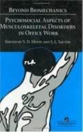 Beyond Biomechanics Psychosocial Aspects of Musculoskeletal Disorders in Office Work