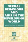 Sexual Behaviour and Knowledge About AIDS in the Developing World Findings from a Multisite ...