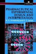 Pharmaceutical Experimental Design and Interpretation